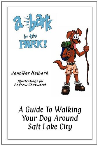 A Bark in the Park: A Guide to Walking Your Dog Around Salt Lake City