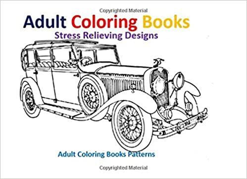 Adult Coloring Books Vintage Cars Stress Relief Designs Adult