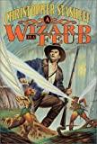 A Wizard in a Feud, Christopher Stasheff, 0312866747