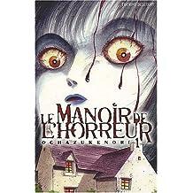 MANOIR DE L'HORREUR T01 (LE) : ZANGEKIKAN