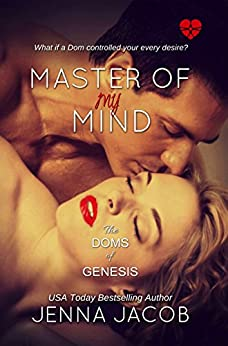 Master Of My Mind (The Doms Of Genesis Book 3) by [Jacob, Jenna]