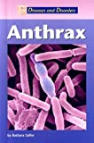 Anthrax (Diseases and Disorders)