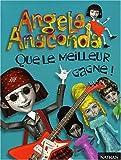 Angela Anaconda, tome 1 : Que le meilleur gagne