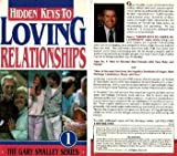 """Hidden Keys To Loving Relationships"" The Gary Smalley Series VHS Tape Set"