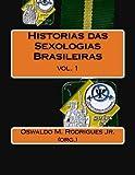 img - for Historias das Sexologias Brasileiras (Volume 1) (Portuguese Edition) book / textbook / text book