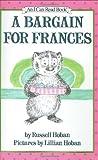 A Bargain for Frances, Russell Hoban, 0060223294
