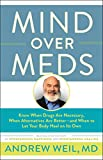Mind Over Meds: Know When Drugs Are Necessary, When