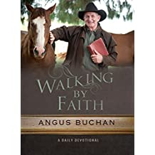 Walking the Faith: A Daily Devotional