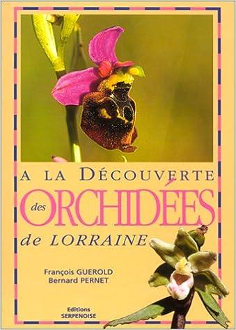 Lire un A la découverte des orchidées de Lorraine epub pdf