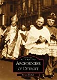 Archdiocese of Detroit (Images of America)