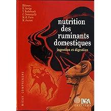 Nutrition des ruminants domestiques: Ingestion et digestion (Mieux comprendre) (French Edition)
