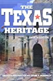 img - for By Ben Procter - The Texas Heritage: 4th (fourth) Edition book / textbook / text book