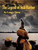 img - for The Legend of Seal Harbor book / textbook / text book