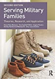 Serving Military Families (Textbooks in Family Studies)