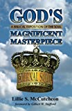 God's Magnificent Masterpiece, Lillie S. McCutcheon, 1604168986