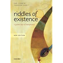 Riddles of Existence: A Guided Tour of Metaphysics