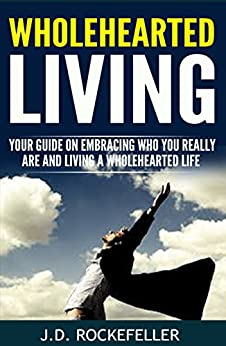 living a wholehearted life Gratefulness: life as a wholehearted journey gratefulness: life as a wholehearted journey $ 2000 an on-demand ecourse with david whyte, with appearances by br david steindl-rast living the apostles' creed.