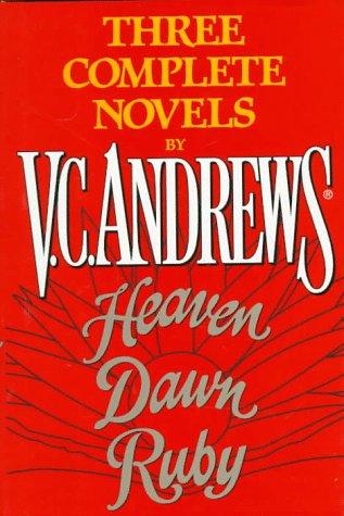 Heaven / Dawn / Ruby (Best Vc Andrews Series)