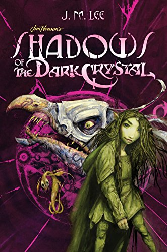 (Shadows of the Dark Crystal #1 (Jim Henson's The Dark Crystal) )