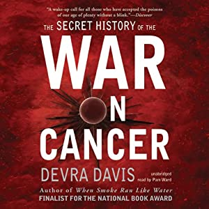 The Secret History of the War on Cancer Audiobook