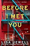 Kindle Store : Before I Met You: A Novel