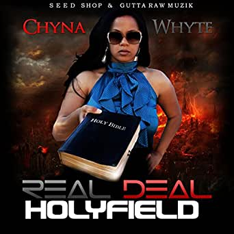 Real Deal Holyfield de Chyna Whyte en Amazon Music - Amazon.es