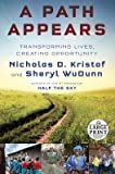 img - for A Path Appears( Transforming Lives Creating Opportunity)[PATH APPEARS -LP][LARGE PRINT] [Paperback] book / textbook / text book