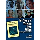 Ten Years of Viewing from Within: The Legacy of Francisco Varela (Journal of Consciousness Studies)