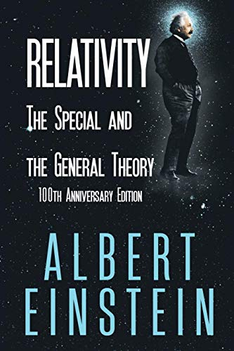 [Free] Relativity: The Special and the General Theory, 100th Anniversary Edition W.O.R.D