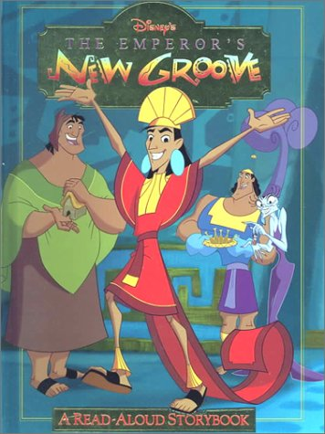 Disney's the Emperor's New Groove: A Read-Aloud Storybook (Disney's Read-Aloud Storybooks)