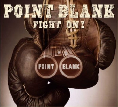 Point Blank - Fight On - Zortam Music