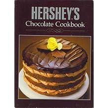 Hershey's Chocolate Cookbook by Hershey Foods Corporation (1989-01-01)