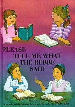 Please Tell Me What the Rebbe Said Vol. 1