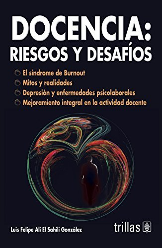 Docencia / Teaching: Riesgos Y Desafios / Risks and Challenges (Spanish Edition) by Gonzales Luis Felipe Ali El Shaili (2011-03-29) Paperback