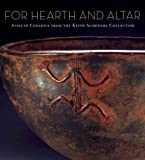 img - for For Hearth and Altar: African Ceramics from the Keith Achepohl Collection book / textbook / text book