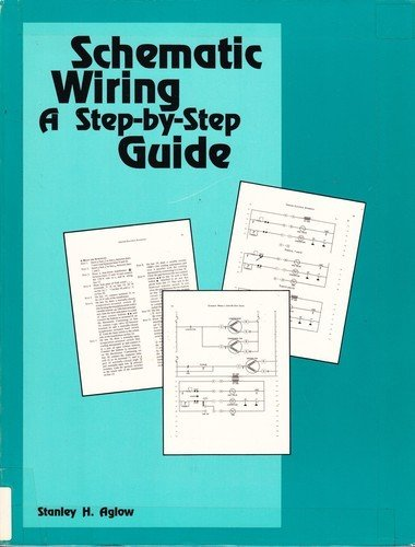 Schematic Wiring a Step-By-Step Guide