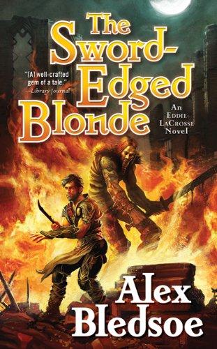 Read Online The Sword-Edged Blonde: An Eddie LaCrosse Novel ebook