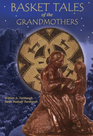 Basket Tales of the Grandmothers: American Indian Baskets in Myth and Legend pdf epub