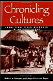 img - for Chronicling Cultures: Long-Term Field Research in Anthropology book / textbook / text book