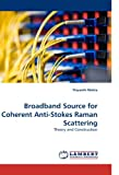 Broadband Source for Coherent Anti-Stokes Raman Scattering, Priyanth Mehta, 3838339908