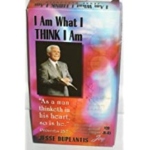 Am What I Think I Am – As a man thinketh in his heart, so is he ….. Proverbs 23:7 , Jesse Duplantis VHS Video
