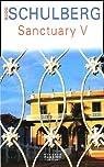 Sanctuary V par Schulberg