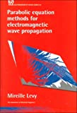 Parabolic Equation Methods for Electromagnetic Wave Propagation (Social History of Africa)