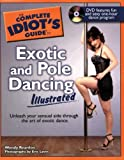 The Complete Idiot's Guide to Exotic and Pole Dancing Illustrated