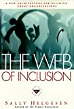 The Web of Inclusion, Sally Helgesen, 0385423640