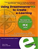 Using Dreamweaver MX to Create E-Learning, Steve Hancock and Garin Hess, 0971508038