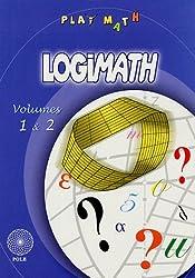 Logimath : Volumes 1 et 2
