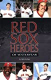 Red Sox Heroes of Yesteryear, Herb Crehan, 157940118X