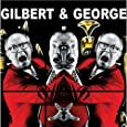Gilbert & George: Major Exhibition: Tate Modern
