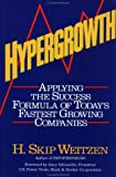 img - for Hypergrowth: Applying the Success Formula of Today's Fastest Growing Companies book / textbook / text book